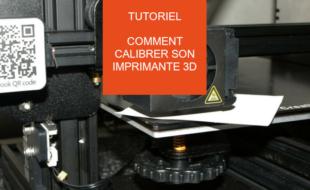 calibration imprimante 3d