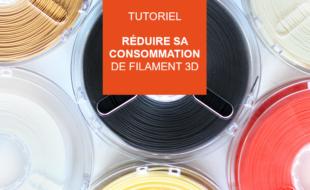 réduire consommation filament 3d
